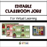 Editable Classroom Jobs for Virtual Learning