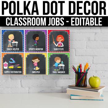 Editable Classroom Jobs with Pictures, Polka Dot Chalkboard Classroom Decor