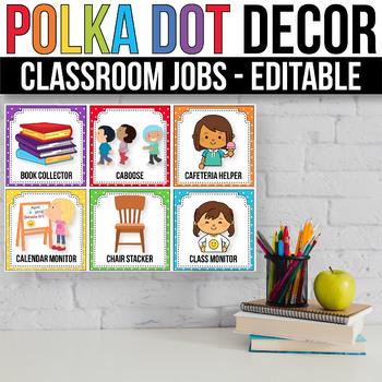 Editable Classroom Jobs with Pictures, Polka Dot Classroom Decor