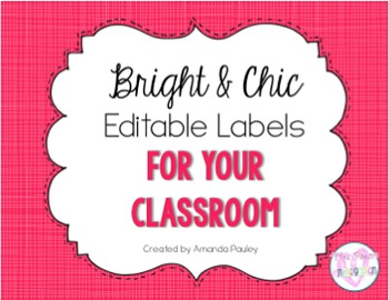 Editable Classroom Labels {Bright & Chic Labels}