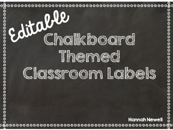 Editable Classroom Labels - Chalkboard Themed