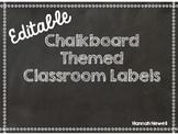 Editable Classroom Labels - Chalkboard Themed