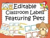 Editable Classroom Labels Pet Theme
