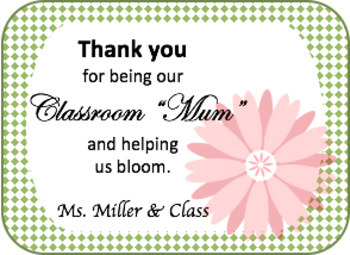 Editable Classroom Mum Thank You Tags
