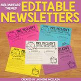 Editable Classroom Newsletter (Melonheadz Themed)
