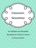 Editable Classroom Newsletter: School to Home Communication