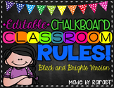 *Editable* Classroom Rules {Black & Brights Theme}
