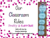 Editable Classroom Rules Display - pink, green, blue, gray, purple... Pretty!
