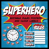 Editable Classroom Rules Poster   Clock Labels   Superhero Theme