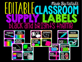 *Editable* Classroom Supply Labels {Black & Brights Theme}