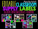 *Editable* Classroom Supply Labels {Black & Brights Theme}