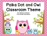 Editable Color Owl and Polka Dot Calendar and Classroom Sign Super Pack
