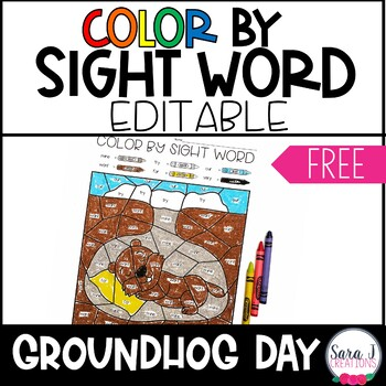 Editable Color by Sight Word | Groundhog Day FREEBIE