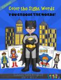 Editable Color the Sight Words Superhero Themed