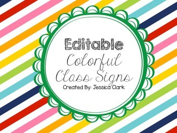 *Editable* Colorful Class Sign