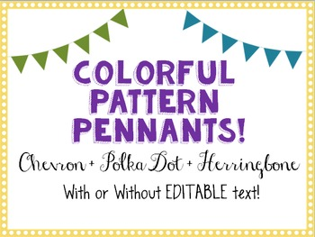 Editable Colorful Pennant Banners! Chevron, Polka Dot, Her