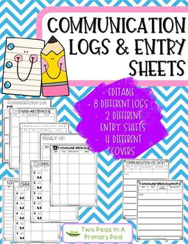 Editable Communication Logs and Entry Sheets
