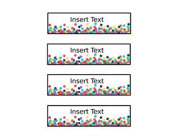 Editable Confetti Classroom Labels (Includes Scrapbook Case Sizes!)