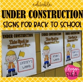 Editable Construction Student Work Signs for Back to School