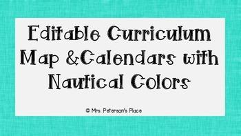 Editable Curriculum Map and Nautical Color Calendars BUNDLE