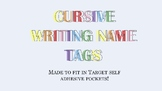Editable Cursive Writing Name Tags **Fits Target pockets**