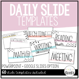 Editable Daily Classroom Slides | Digital for Distance Learning!
