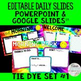 Editable Daily Morning Work Slides Tie Dye Set #1 - PowerP