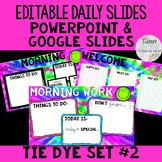 Editable Daily Morning Work Slides Tie Dye Set #2 - PowerP