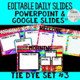 Editable Daily Morning Work Slides Tie Dye Set #3 - PowerP