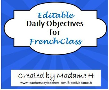 Editable Daily Objectives for French Class