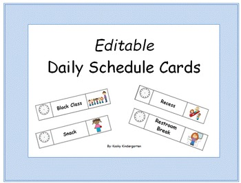 Editable Daily Schedule Cards for the Kindergarten Classroom