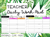 Editable Daily Workpad- NEWLY UPDATED!