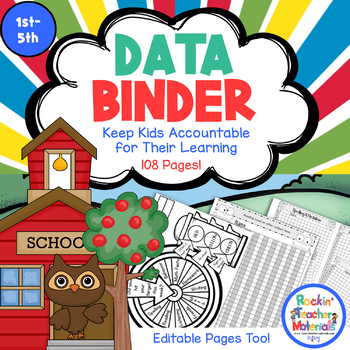*Data Binder - Editable! Keep Kids Accountable for Their Learning