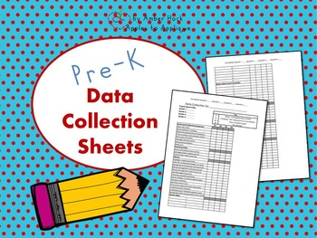 Editable Data Collection Sheets for Pre-K