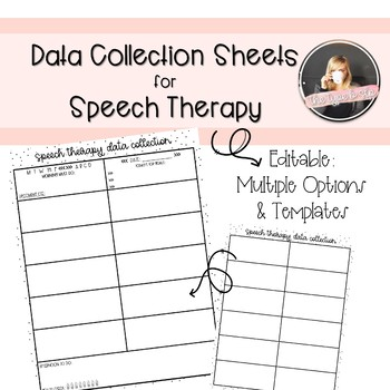 Editable Data Collection Sheets for Speech Therapy