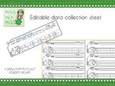 Editable Data collection Sheet
