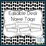 Editable Desk Name Tags/ Desk Name Plates [Black and White]
