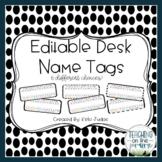 Editable Desk Name Tags/ Desk Name Plates [Black and White]