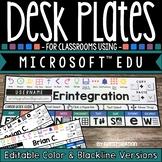 Editable Desk Plates for Classrooms Using Microsoft Education