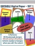 Editable Digital Paper - Set 1  -  Pick your own colors!