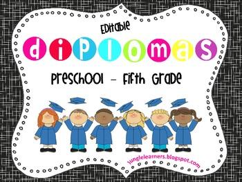 Editable Diplomas: Preschool-5th Grade