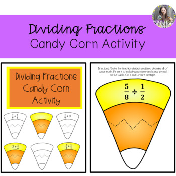 Editable Dividing Fractions Candy Corn Activity