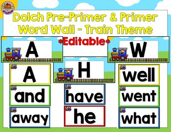 Editable Dolch Pre-Primer & Primer Word Wall-Train Theme