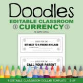 Editable Doodles Classroom Currency Template | Classroom Reward Coupons | Class