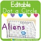 Editable Dot a Circle: Aliens
