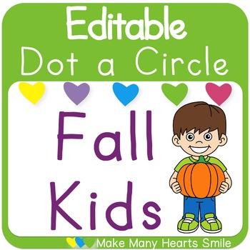 Editable Dot a Circle: Fall Kids