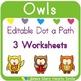 Editable Dot a Path: Owls