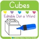 Editable Dot a Word: Cubes