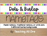 Editable Dots and Burlap Name Tags