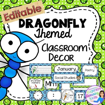 Editable Dragonfly themed classroom decor